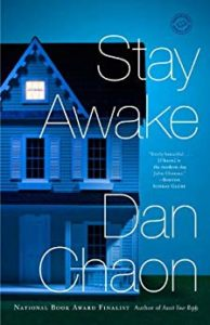 Stay Awake Dan Chaon